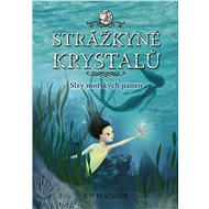 Strážkyně krystalů: Slzy mořských panen - Elektronická kniha