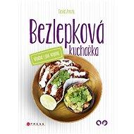 Bezlepková kuchařka vhodná i pro vegany - Elektronická kniha