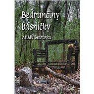 Bedrunčiny básničky - Elektronická kniha