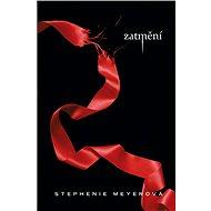 Zatmění - Stephenie Meyerová