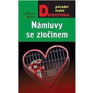 Námluvy se zločinem - Elektronická kniha