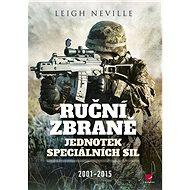 Ruční zbraně jednotek speciálních sil 2001-2015 - Leigh Neville