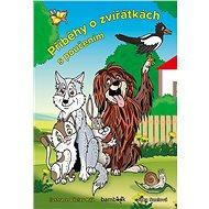 Příběhy o zvířátkách s poučením - Elektronická kniha