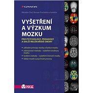 Vyšetření a výzkum mozku - Elektronická kniha