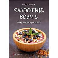 Smoothie bowls - Elektronická kniha