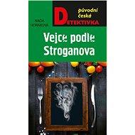 Vejce podle Stroganova - Elektronická kniha