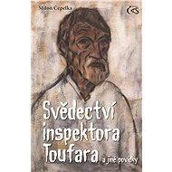 Svědectví inspektora Toufara - Elektronická kniha