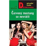 Červený mustang se nevrátil - Elektronická kniha