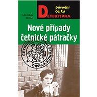 Nové případy četnické pátračky - Elektronická kniha