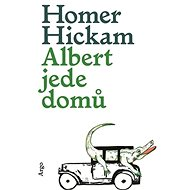 Albert jede domů - Homer Hickam