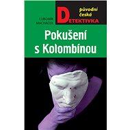 Pokušení s Kolombínou - Elektronická kniha
