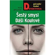 Šestý smysl Dáši Koulové - Elektronická kniha