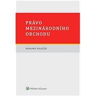 Právo mezinárodního obchodu - Elektronická kniha