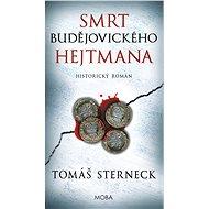 Smrt budějovického hejtmana - Elektronická kniha