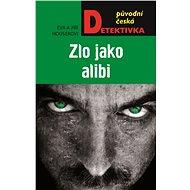 Zlo jako alibi - Elektronická kniha