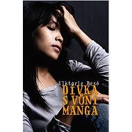 Dívka s vůní manga - Elektronická kniha