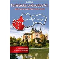 Turistický průvodce VI. - Elektronická kniha ze série Turistický průvodce, Jiří Glet
