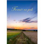 Farmář na poli - Elektronická kniha