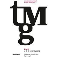 Čtení o T. G. Masarykovi - Elektronická kniha