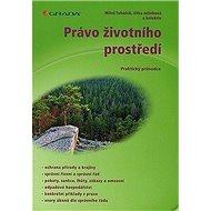 Právo životního prostředí - Elektronická kniha