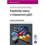Septické stavy v intenzivní péči - Elektronická kniha