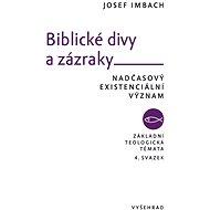 Biblické divy a zázraky - Elektronická kniha
