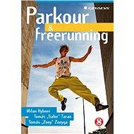 Parkour a freerunning - Elektronická kniha