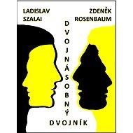 Dvojnásobný dvojník - Elektronická kniha