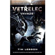 Vetřelec  - Invaze - Tim Lebbon