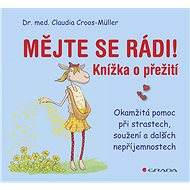 Mějte se rádi! - Claudia Croos-Müller