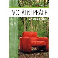 Sociální práce - Elektronická kniha