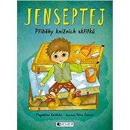Jenseptej - Příběhy knižních skřítků - Elektronická kniha