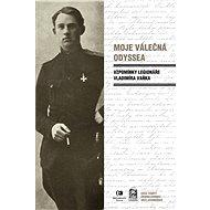 Moje válečná odyssea - Elektronická kniha