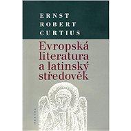 Evropská literatura a latinský středověk - Elektronická kniha