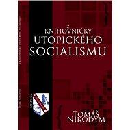 Z knihovničky utopického socialismu - Elektronická kniha