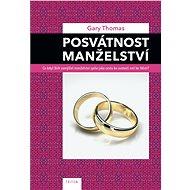 Posvátnost manželství - Elektronická kniha