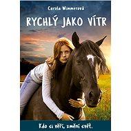 Rychlý jako vítr - Carola Wimmerová
