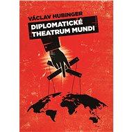 Diplomatické Theatrum mundi - Elektronická kniha