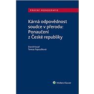 Kárná odpovědnost soudce v přerodu: Ponaučení z České republiky - Elektronická kniha