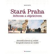 Stará Praha - Elektronická kniha