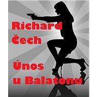 Únos u Balatonu - Elektronická kniha
