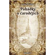Pohádky o čarodějích - Elektronická kniha