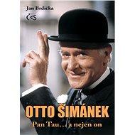 Otto Šimánek - Pan Tau… a nejen on - Elektronická kniha