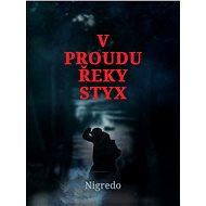 V proudu řeky Styx - Elektronická kniha