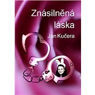 Znásilněná láska - Elektronická kniha