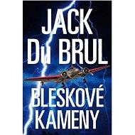 Bleskové kameny - Jack Du Brul