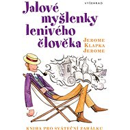 Jalové myšlenky lenivého člověka - Elektronická kniha