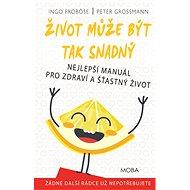 Život může být tak snadný - Elektronická kniha