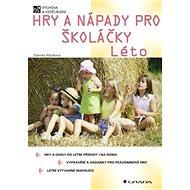 Hry a nápady pro školáčky - Léto - Elektronická kniha