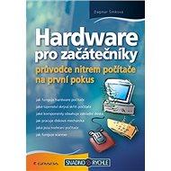 Hardware pro začátečníky - Elektronická kniha